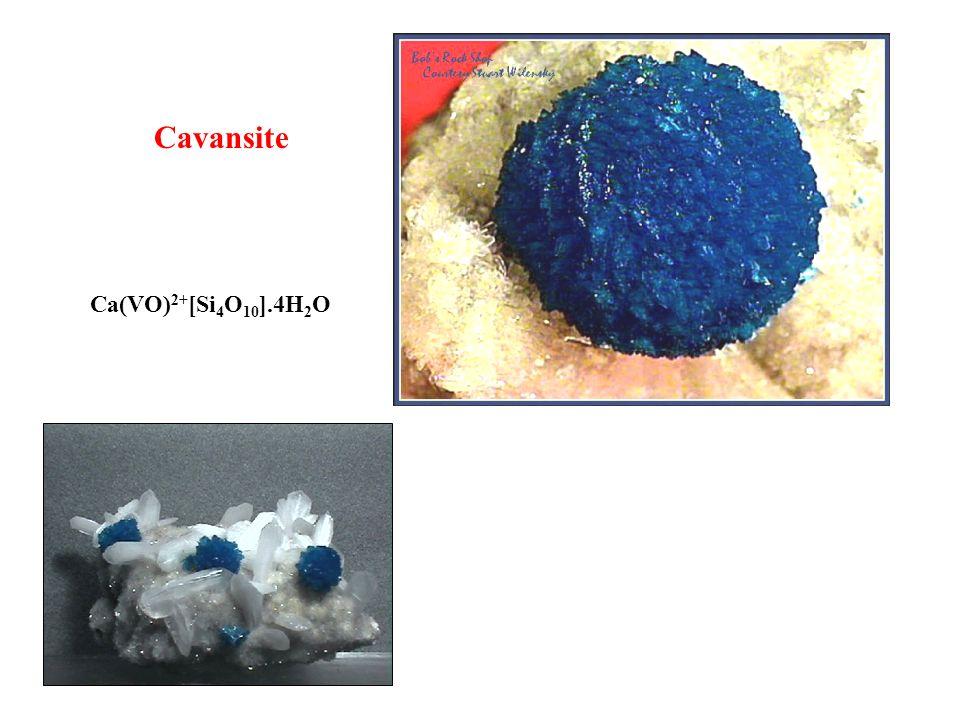 Cavansite Ca(VO)2+[Si4O10].4H2O